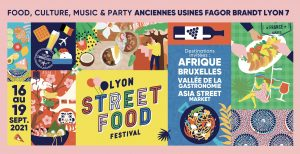 Lyon Street Food Festival @ Anciennes Usines Fagor-Brant